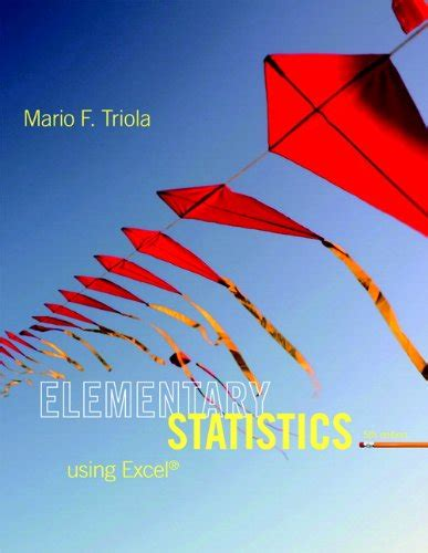 student solutions manual for elementary statistics using the elementary statistics using excel 5th edition mario f