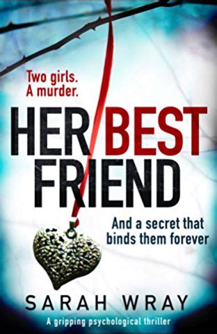 best friend a gripping psychological thriller with an absolutely brilliant twist books best 25 quotes ideas on