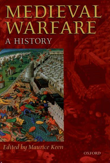 Medieval Warfare Maurice Keen Oxford University Press
