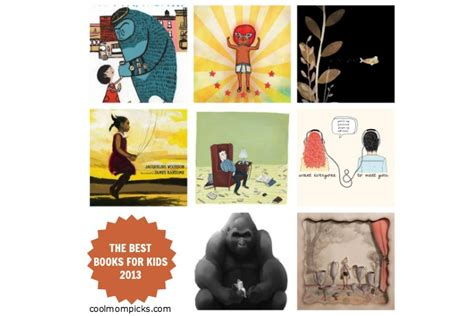 the best books for kids 2013 for kids of all ages cool