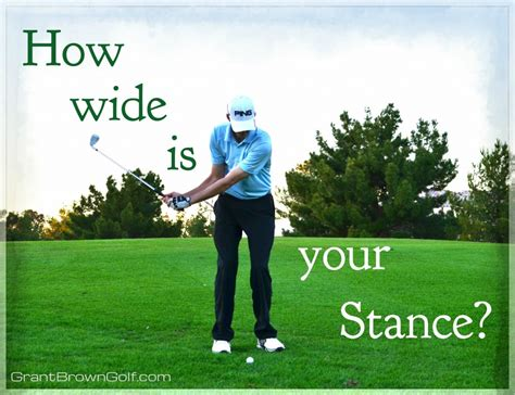 wide stance golf swing golf set up how wide is your stance grant brown golf