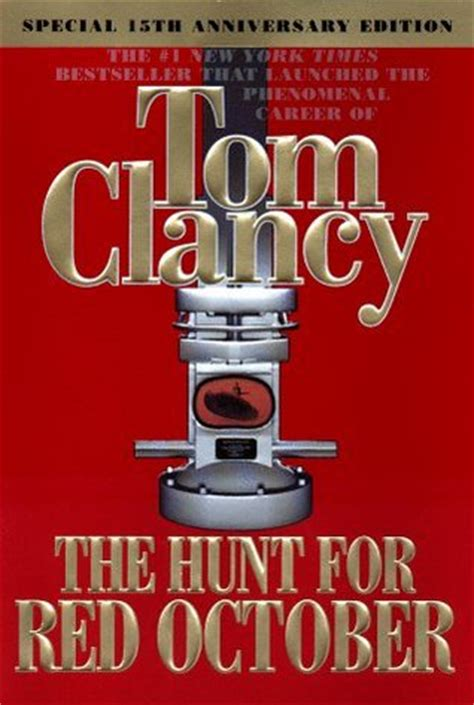 october a novel books the hunt for october 3 by tom clancy
