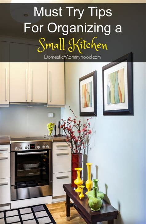 organizing a small kitchen tips for organizing a small kitchen domestic mommyhood