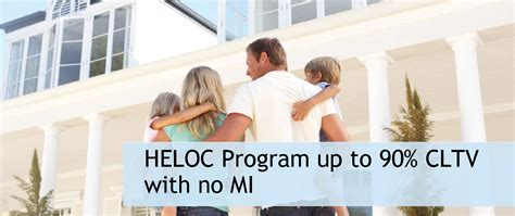 updated home equity line of credit program the mortgage
