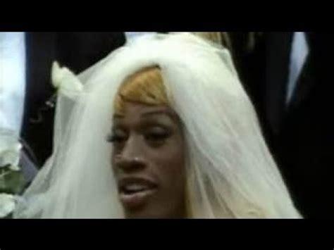 Dennis Rodman Cross Dresser by Crossdressed Wedding Vidoemo Emotional Unity
