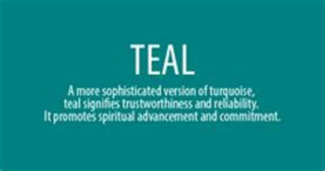 teal meaning 1000 ideas about color meanings on pinterest meaning of