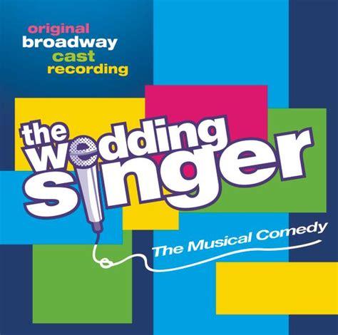 Wedding Album Recording Artist by The Wedding Singer Original Broadway Cast Recording