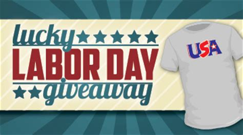 Labor Day Giveaway - lucky labor day giveaway
