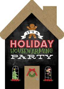 holiday housewarming party ideas invitations decorations