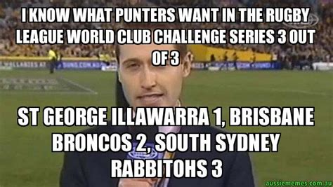 Sydney Meme - i know what punters want in the rugby league world club