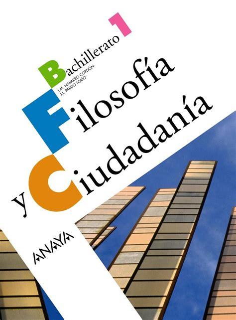 Ebooks 87698 Filosofia 1 Bachillerato Filosofia Y Ciudadania Castellano by Comprar Libro 1bac Filosofia Y Ciudadania 1 Bachillerato