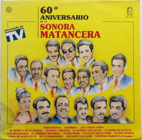 la sonora matancera wikipedia la enciclopedia libre disco lp 60 186 aniversario de la sonora matancera 99 00