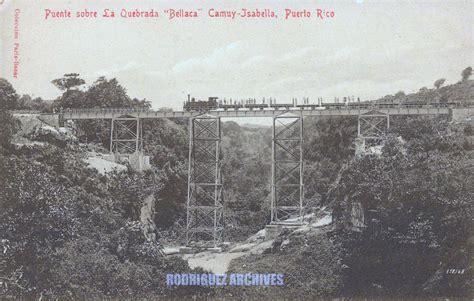 bellacas de p r tumblr american railroad company of porto rico puente sobre la