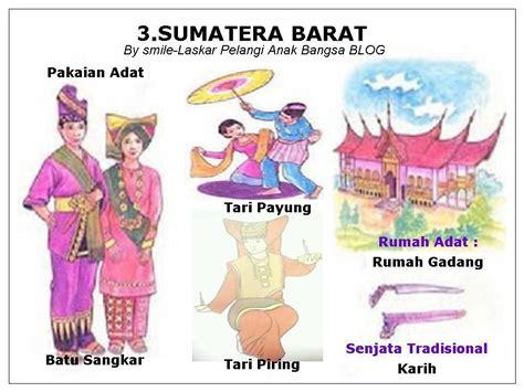 Ragam Tari Dan Lagu Daerah Sumatra pakaian rumah adat taraian serta peta 34 propinsi di