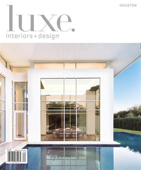 home design companies in houston luxe interior design houston by sandow media issuu