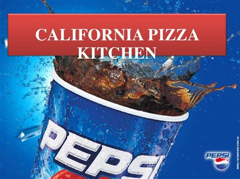 Who Owns California Pizza Kitchen by Pepsi Co Tr 12 2pm