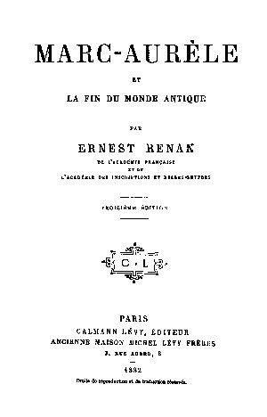 Ernest Renan. Histoire des Origines du Christianisme