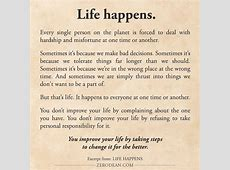 Life happens. - Lessons Learned from The Path Less Traveled L Fe Happens