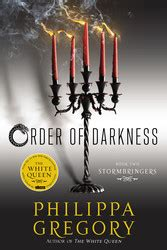this time of darkness books stormbringers book by philippa gregory fred deelen