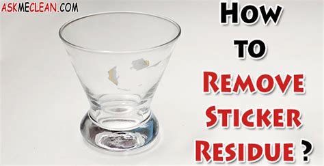 How To Get Sticker Residue
