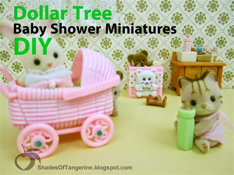 Dollar Tree Baby Shower by Shades Of Tangerine Dollar Tree Baby Shower Miniatures Diy