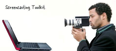 best screencast screencasting toolkit the best tools for creating