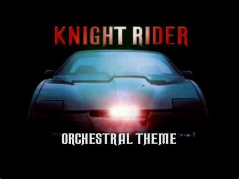 theme music knight rider knight rider orchestral theme youtube