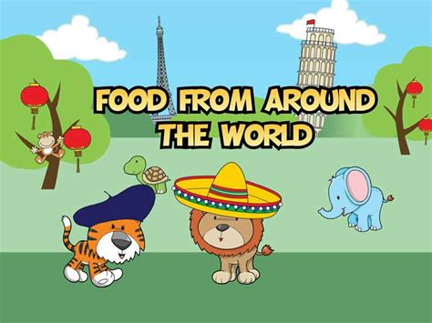 foods from around the world food from around the world little rascals