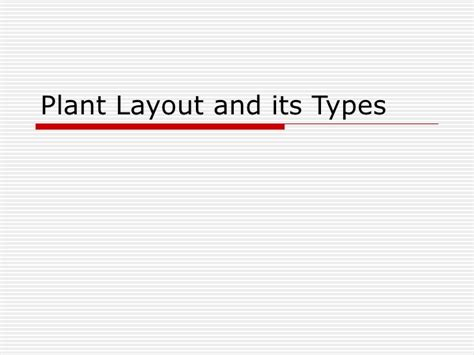 layout plant ppt plant layout and its types