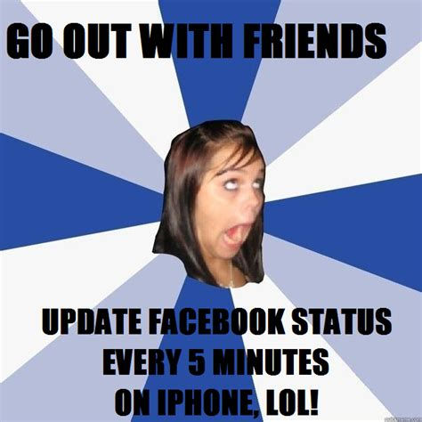 Annoying Facebook Girl Meme - image 131779 annoying facebook girl know your meme