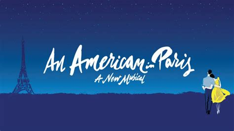 An American Musical An American In Heading To The West End Theatre Tickets Theatre Tickets