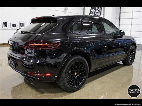 porsche suv black 2017 2017 porsche macan gts black black w 2 5k