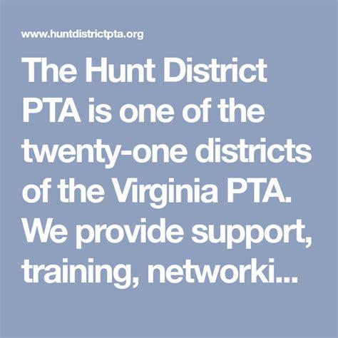 hunt district pta     twenty  districts