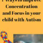 7 Ways To Improve Your Concentration by 7 Steps To Improve The Digestion Of Your Child With An