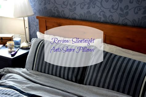 Silent Anti Snore Pillow by Mummy And The Chunks Review Silentnight Anti Snore Pillows