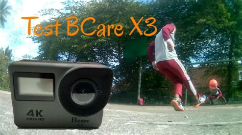 Bcare X3 test bcare x3 4k motion sport720p 20fps mantaappp