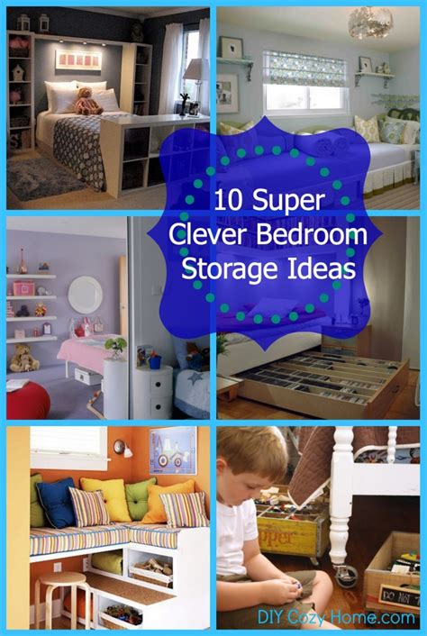 diy bedroom storage ideas 10 super clever bedroom storage ideas diy cozy home