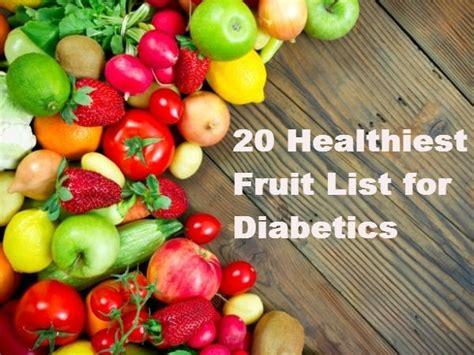 what are the best fruits for diabetics 20 healthiest fruit list for diabetics healthy living