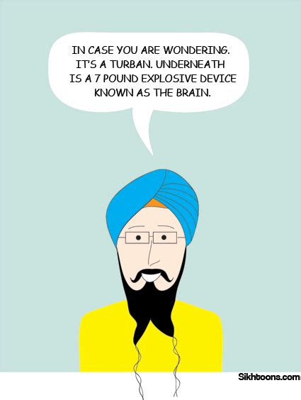 Whats With All The Turbans whats the turban sikhtoons sikh with a