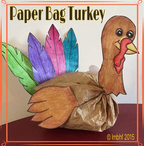 paper bag turkey pattern paper bag turkey love my big happy family