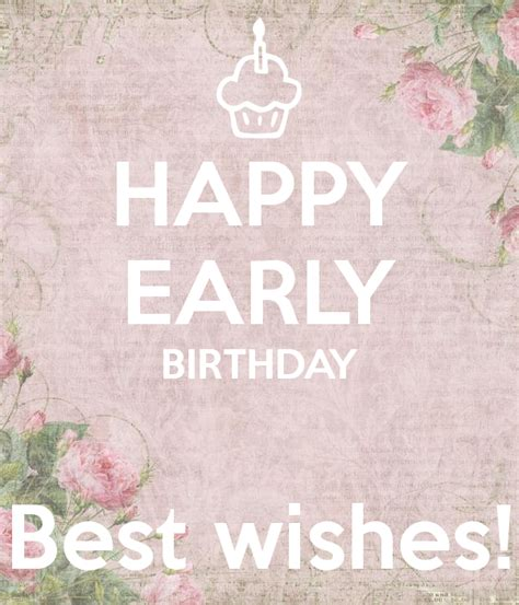 Happy Early Birthday Wishes Happy Early Birthday Best Wishes Poster Ins Keep Calm
