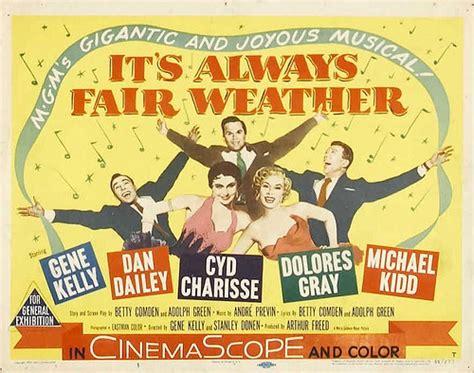 film it always fair weather classic movie discussion the classic comics forum