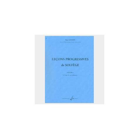 0043029817 lecons progressives de lecture de methode solfege le 231 ons progressives de solf 232 ge grimoin