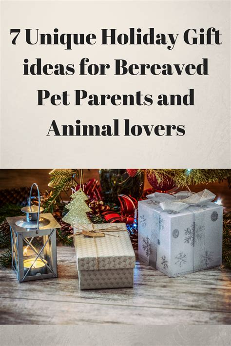 7 unique holiday gift ideas for bereaved pet parents and