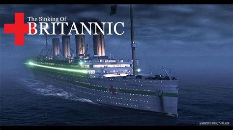 titanic boat youtube the sinking of britannic movie theory youtube