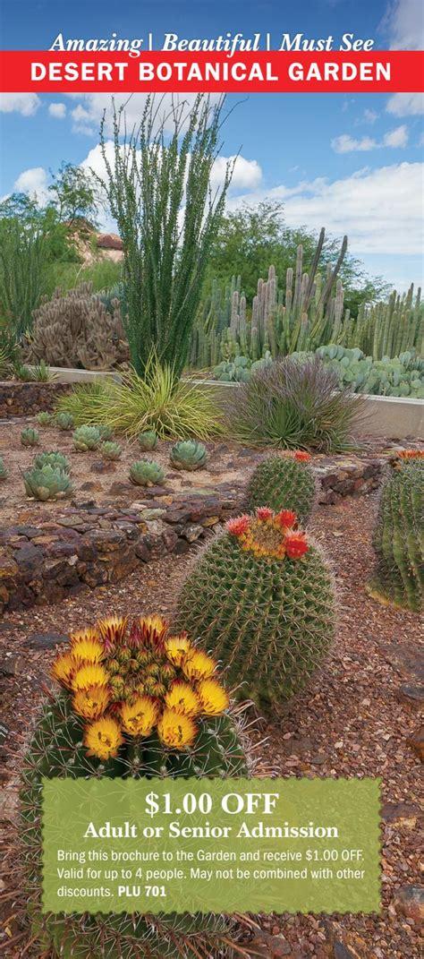 Desert Botanical Garden Coupons Desert Botanical Garden Promo Code Garden Ftempo