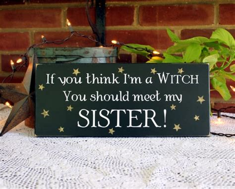 who sings you should seen it in color if you think i m a witch meet my wood sign painted