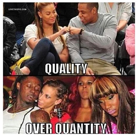 Jay Z And Beyonce Meme - quality over quantity celebrities celebrity beyonce lil