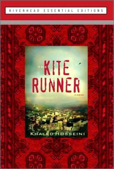 setting free the kites books the kite runner essential edition by khaled hosseini