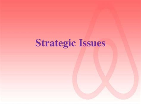 Strategic Management Ppt Slides Mba Students by Airbnb Inc Strategic Plan 2017 2021 Mba Strategic